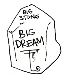 Big Stone Big Dream s